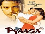 Pyaasa (2002)