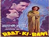 Raat Ki Rani (1949)