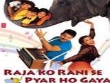 Raja Ko Rani Se Pyar Ho Gaya (2000)