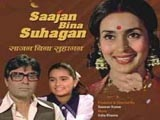 Saajan Bina Suhagan (1978)
