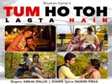 Tum Ho Toh Lagta Hain (2016)