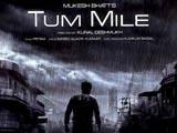 Tum Mile (Indian Movie) Tum_mile