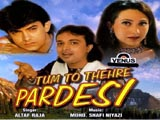 Tum To Thahre Pardesi (album)