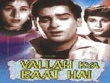 Vallah Kya Baat Hai (1962)