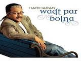 Waqt Par Bolna (Album) (2007)