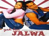 Yeh Hai Jalwa (2002)