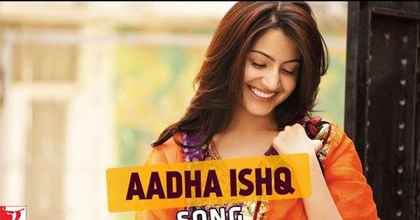 Aadha Ishq Lyrics from Band Baaja Baaraat | LyricsMasti.Com