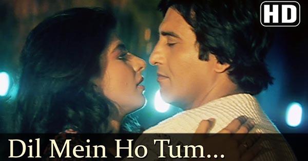Dil Mein Ho Tum, Aankho Mein Tum - Lyrics of Hindi Film Songs