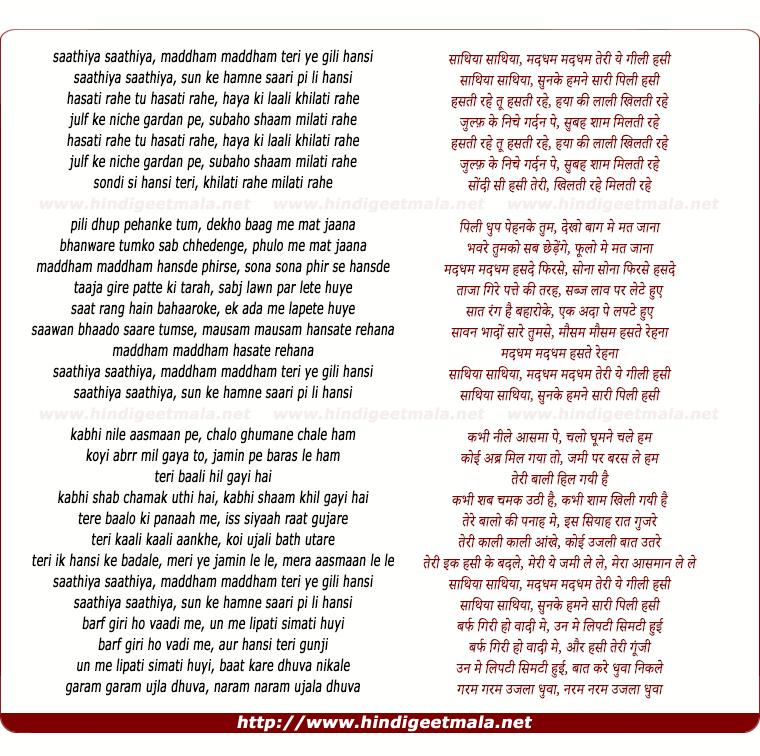 lyrics of song Sathiya Sathiya, Maddham Maddham Teri Ye Gili Hansi