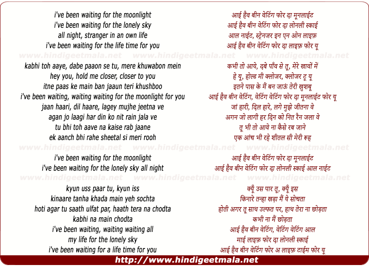 lyrics of song I Have Been Waiting For The Moonlight, Kabhi Toh Aaye Dabe Paaon