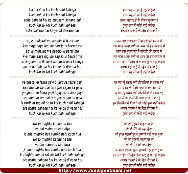 lyrics of song Kuch Kah Lo Koi Kuch Nahi Kahega, Achchha Bahana Hai