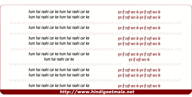 lyrics of song Hum Hai Raahi Car Ke