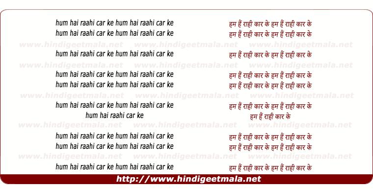lyrics of song Hum Hai Rahi Car Ke